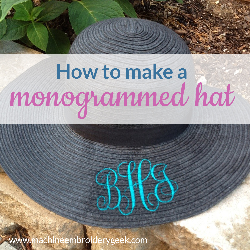 how to make a monogrammed hat