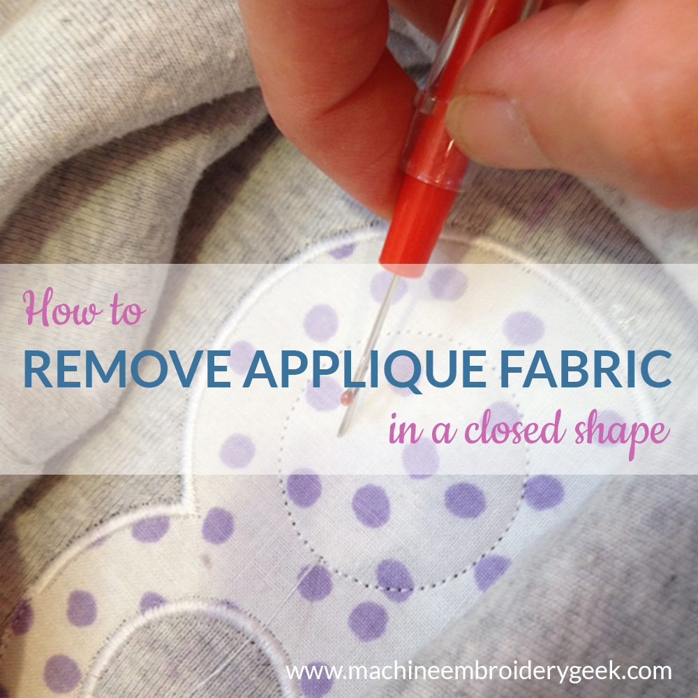 How to remove applique fabric in an enclose shape