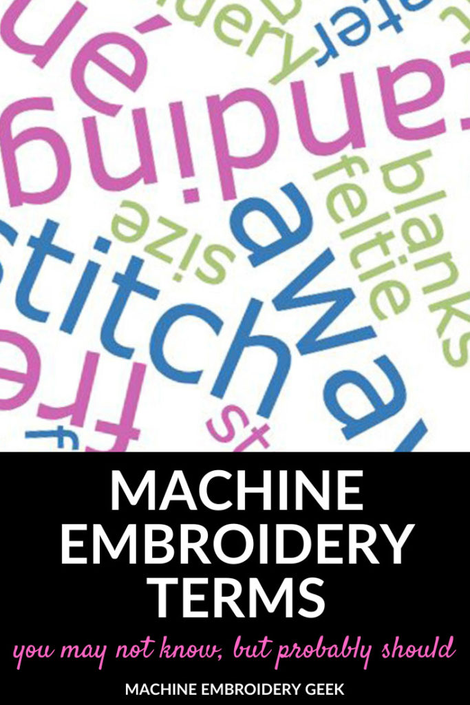 Machine Embroidery Terms You Should Know