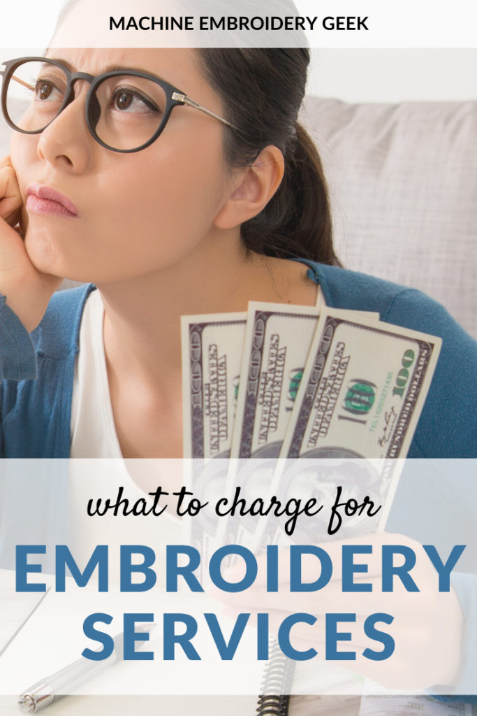 What to charge for embroidery services