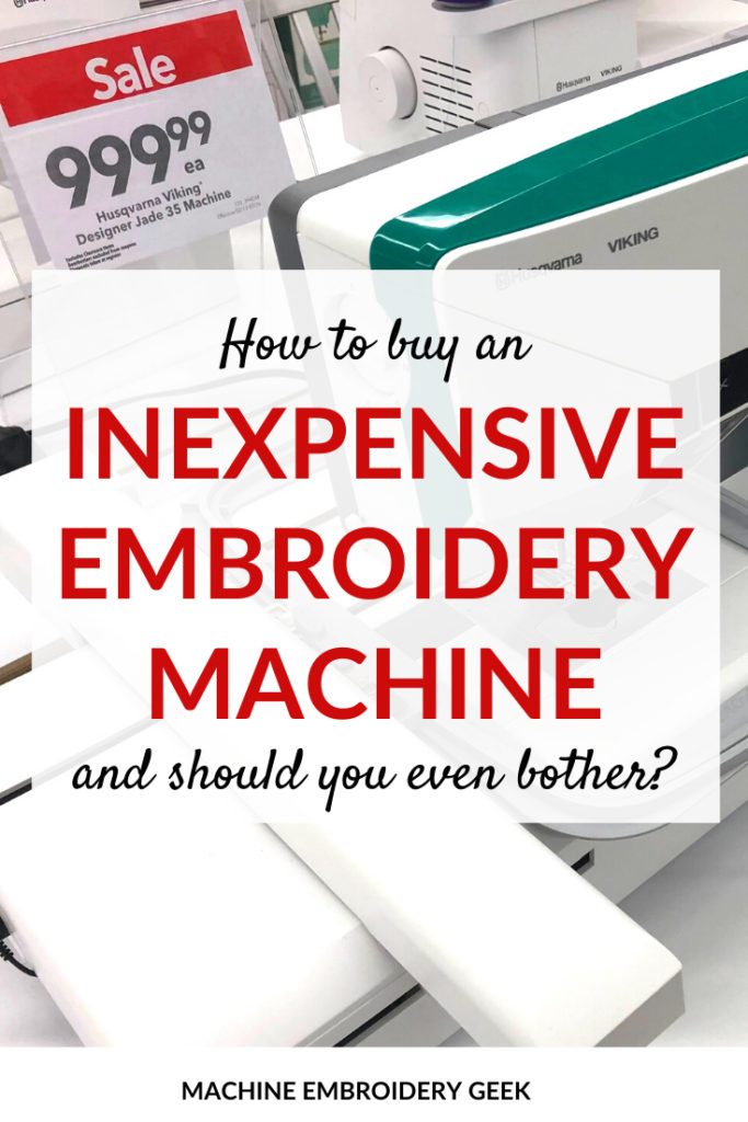 How to buy an inexpensive embroidery machine
