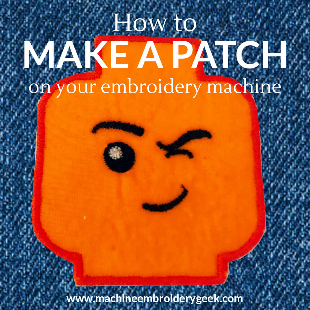 How to make a patch on an embroidery machine