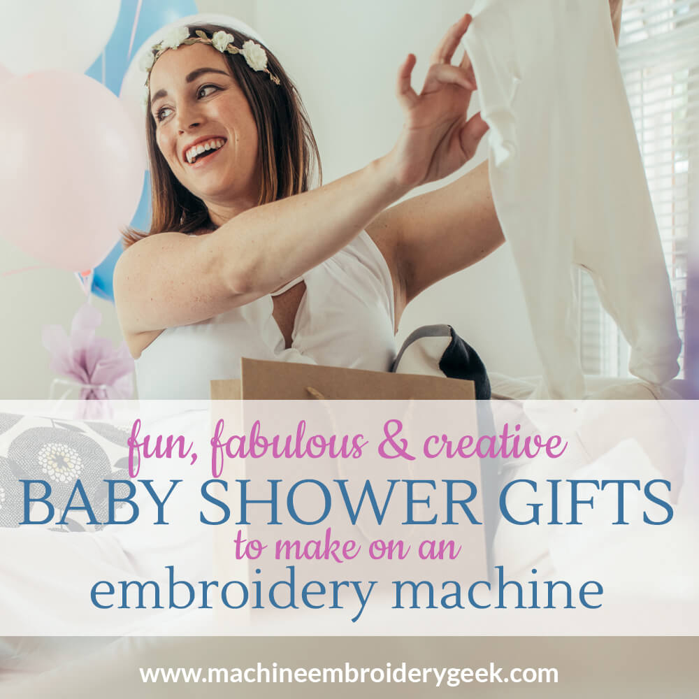 Baby shower gifts to make on your embroidery machine