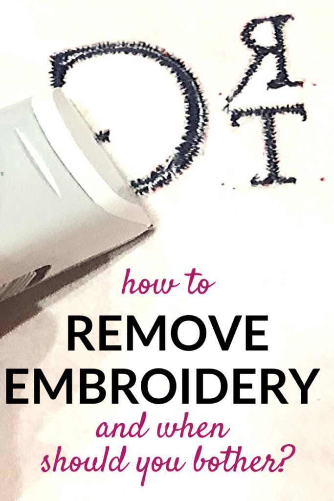 how to remove embroidery and when is it worth it