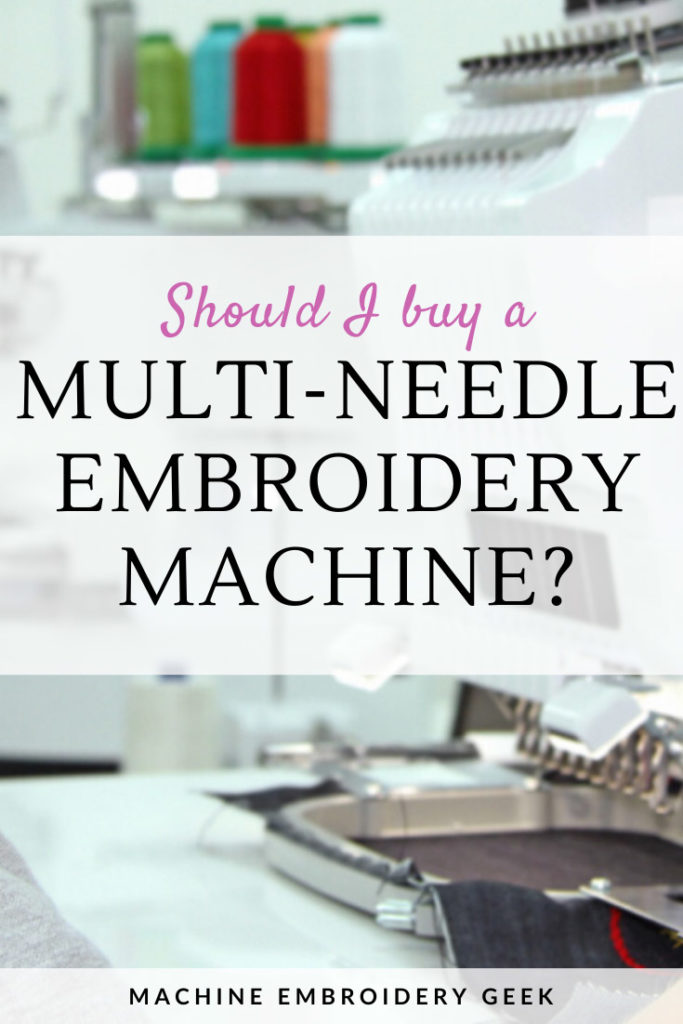 Should I buy a multi-needle embroidery machine