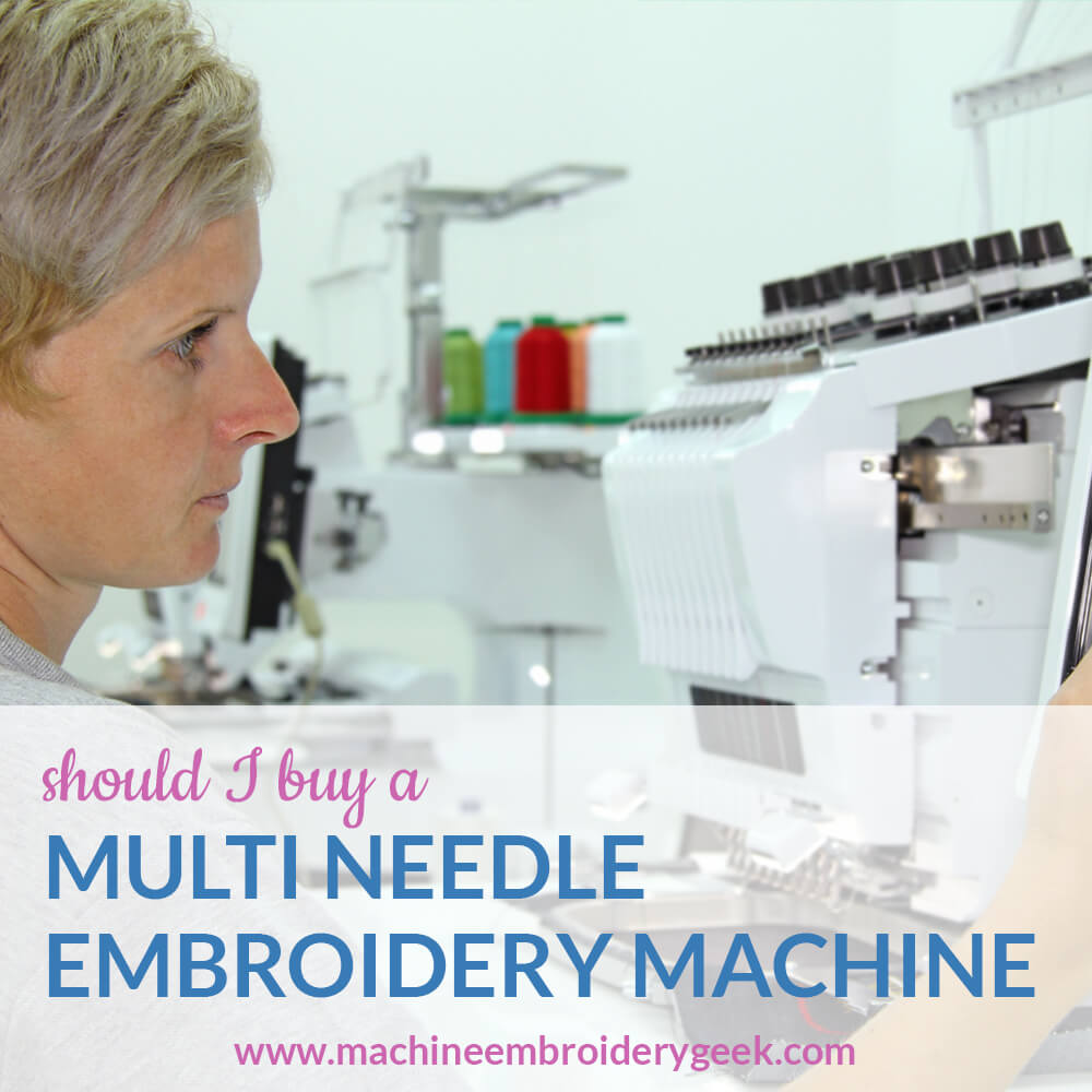 should I buy a multi needle embroidery machine