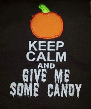 Keep calm and give me some candy