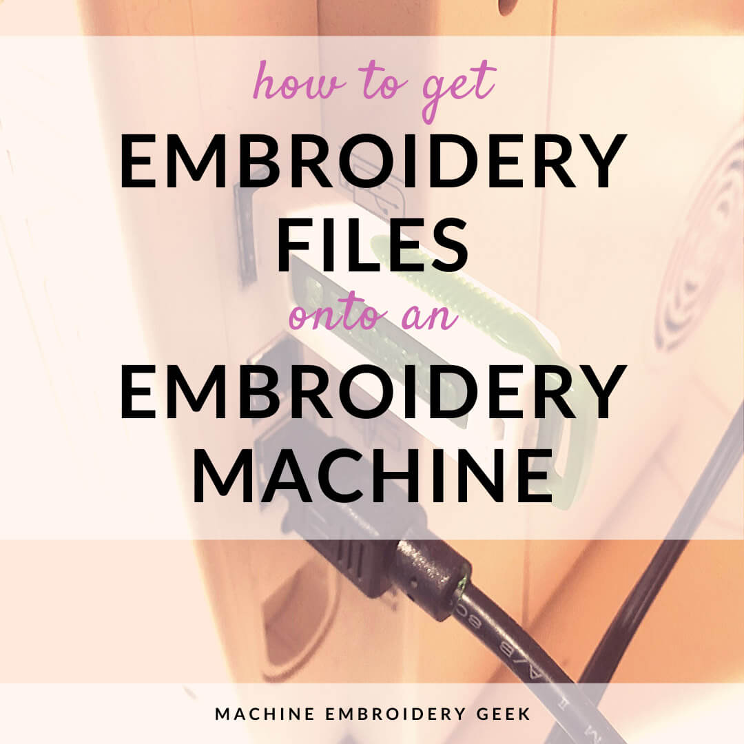 how to get embroidery files on an embroidery machine