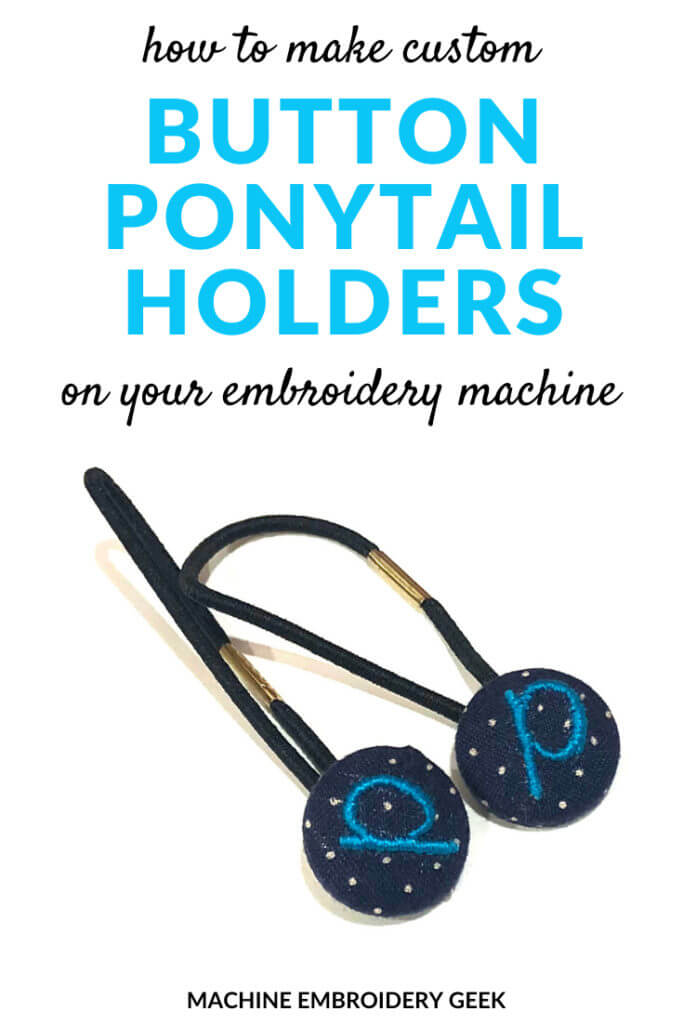how to make custom button ponytail holders with your embroidery machine