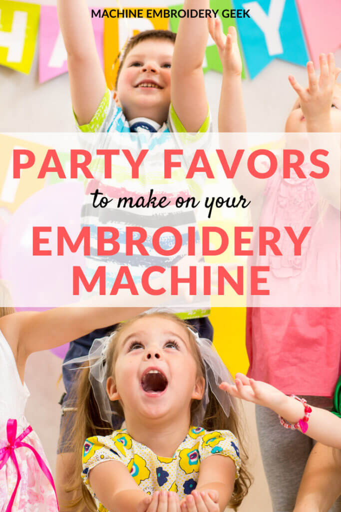 Party favors to make on your embroidery machine