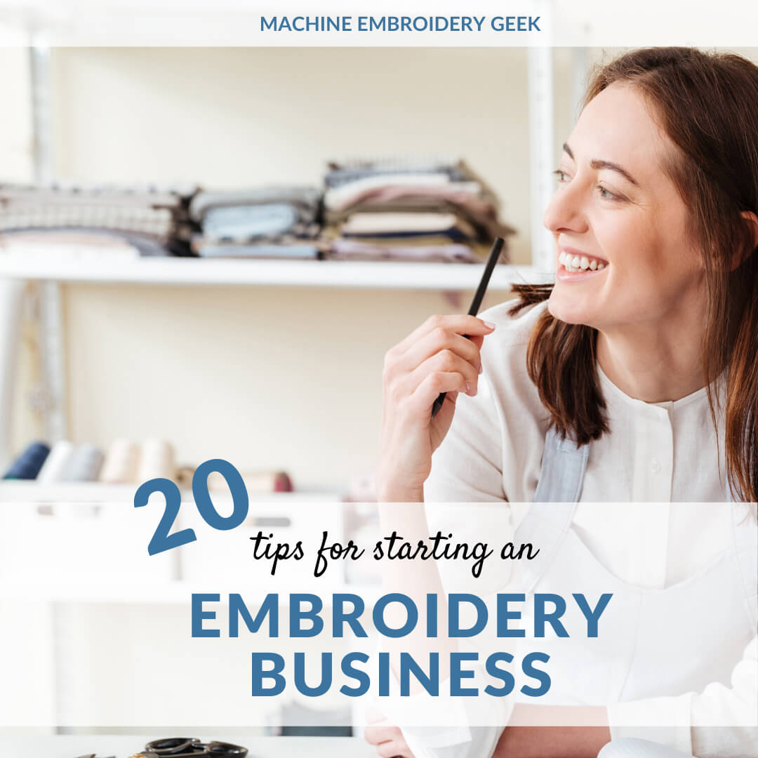 20 tips for starting an embroidery business