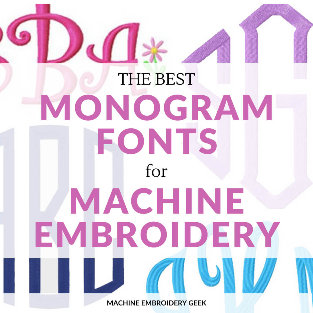 The best monogram fonts for Machine Embroidery