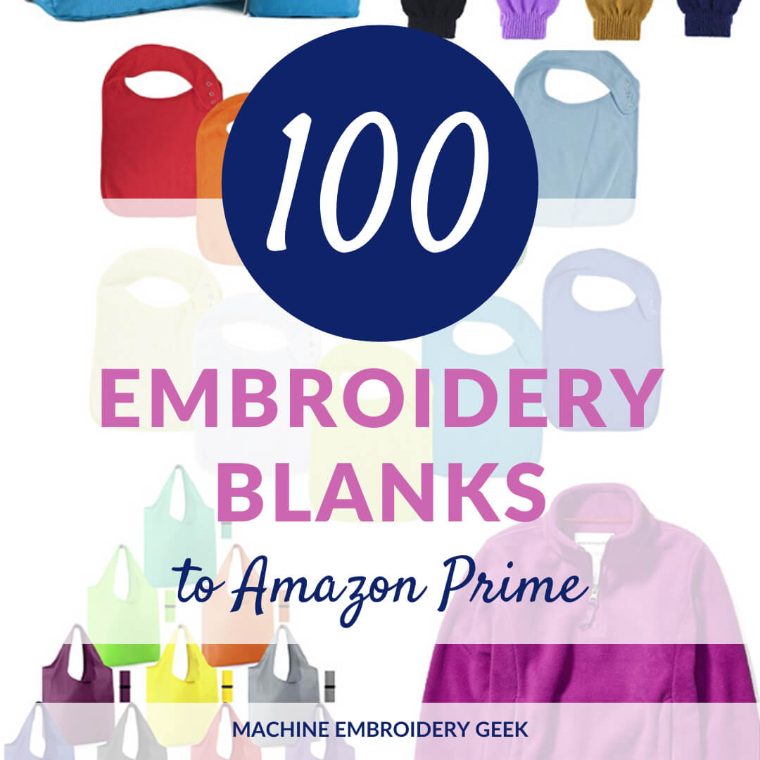 100 Embroidery Blanks to Amazon Prime