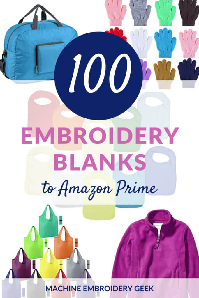 100 Embroidery Blanks to Amazon Prime