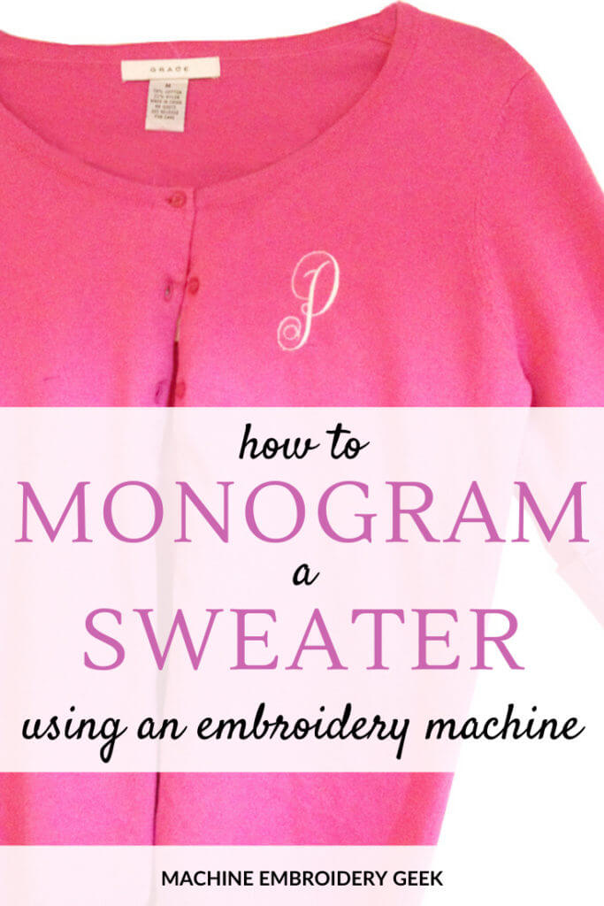how to monogram a sweater using an embroidery machine