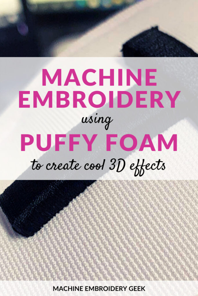 machine embroidery using puffy foam