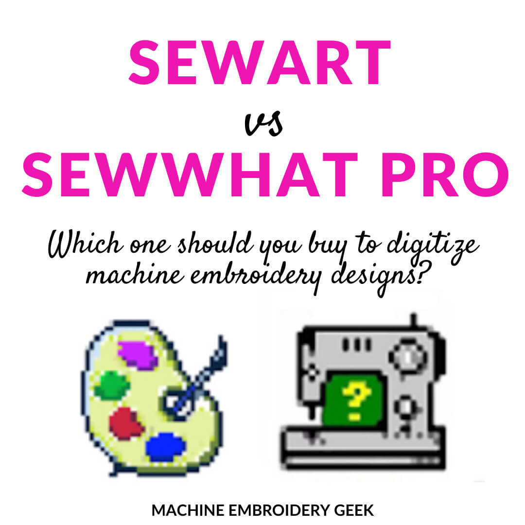 SewArt vs SewWhat Pro Machine Embroidery Software