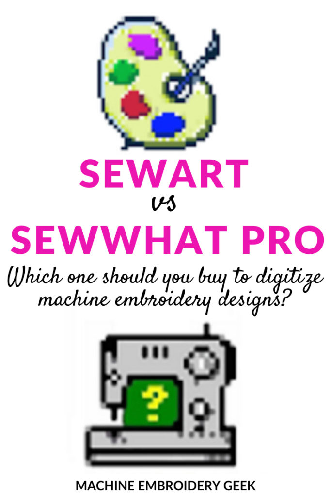 Sewart vs sewwhat pro machine embroidery digitizing software