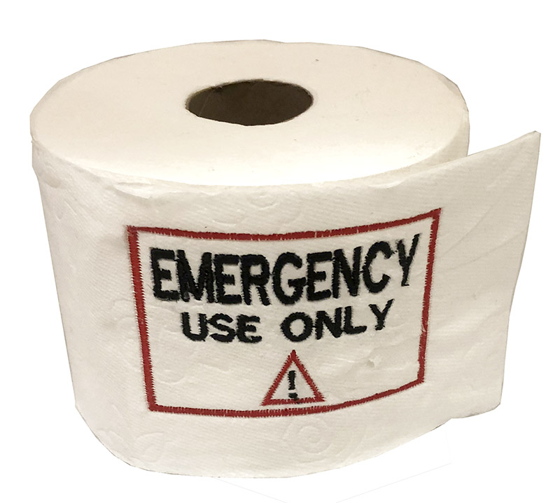 embroidered toilet paper: emergency use only