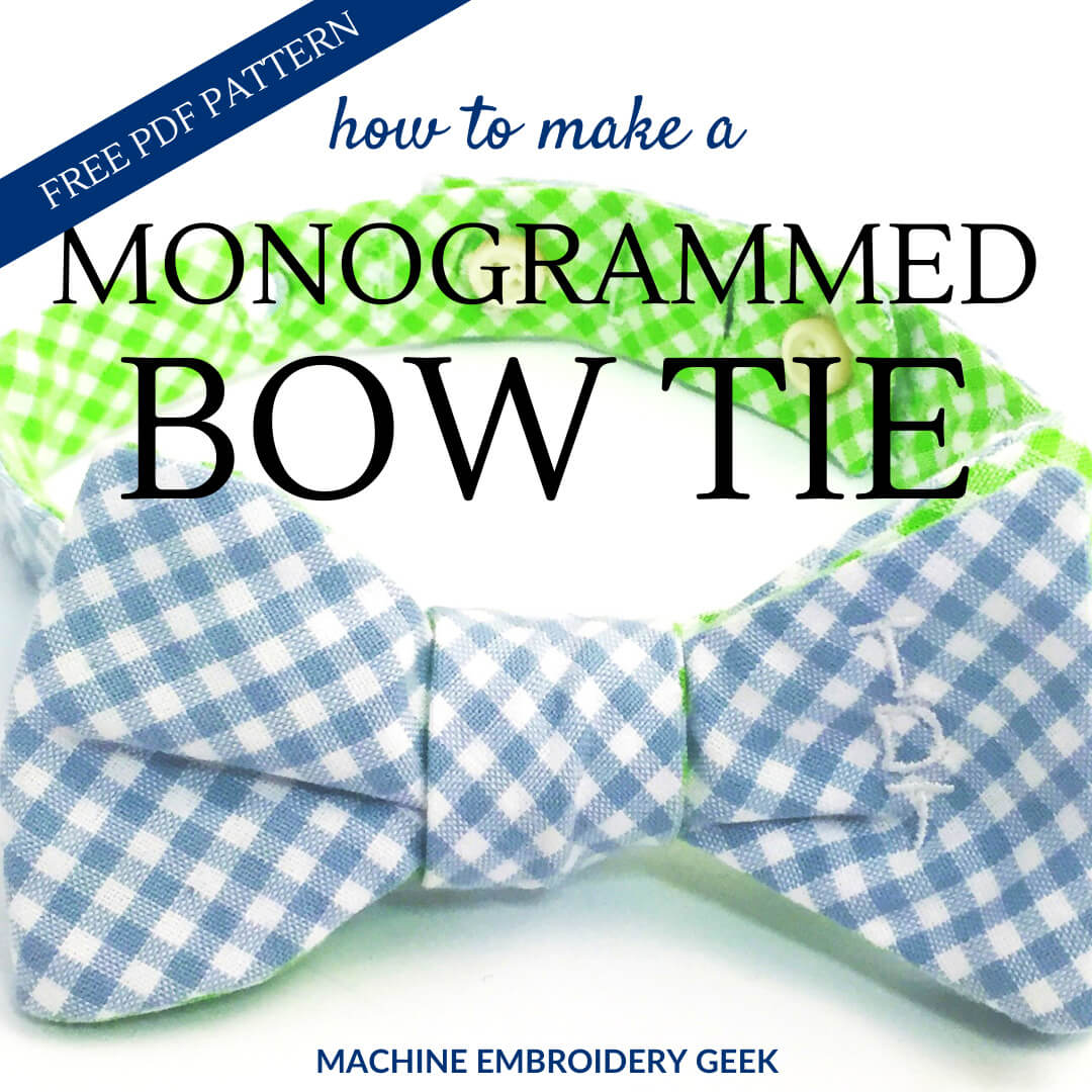 How to make a monogrammed bow tie