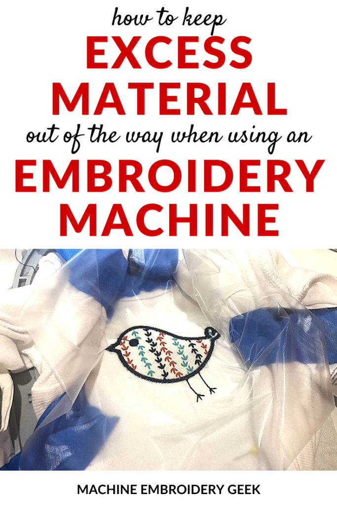 how to keep excess material out of the way when embroidering