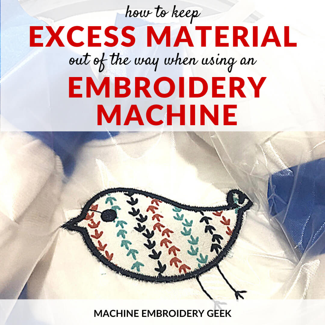 how to keep excess fabric out of the way when embroidering