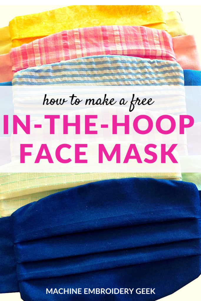 How to make a free in-the-hoop face mask
