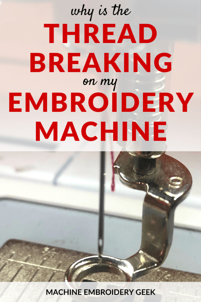Why is the thread breaking on an embroidery machine