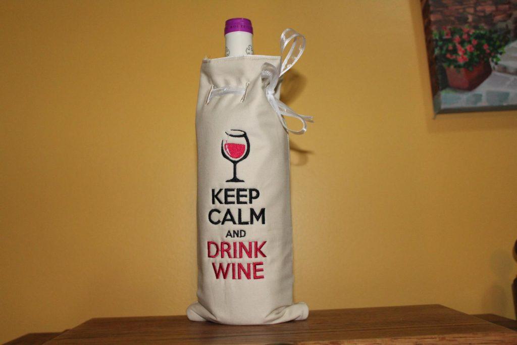 keep calm and drink wine in the hoop wine bag