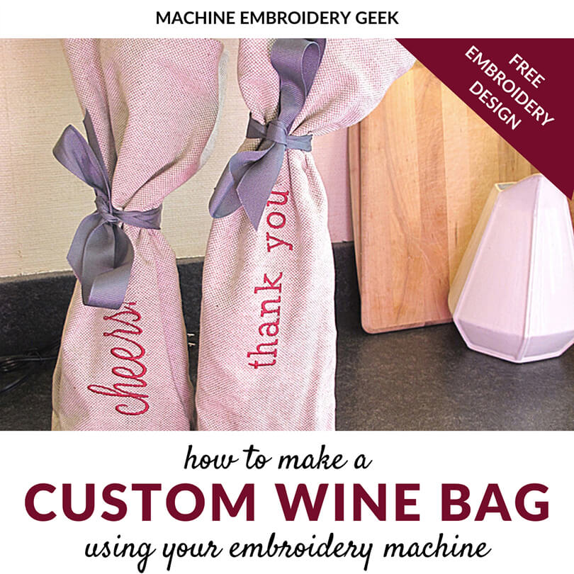 how to make a custom wine bag with your embroidery machine