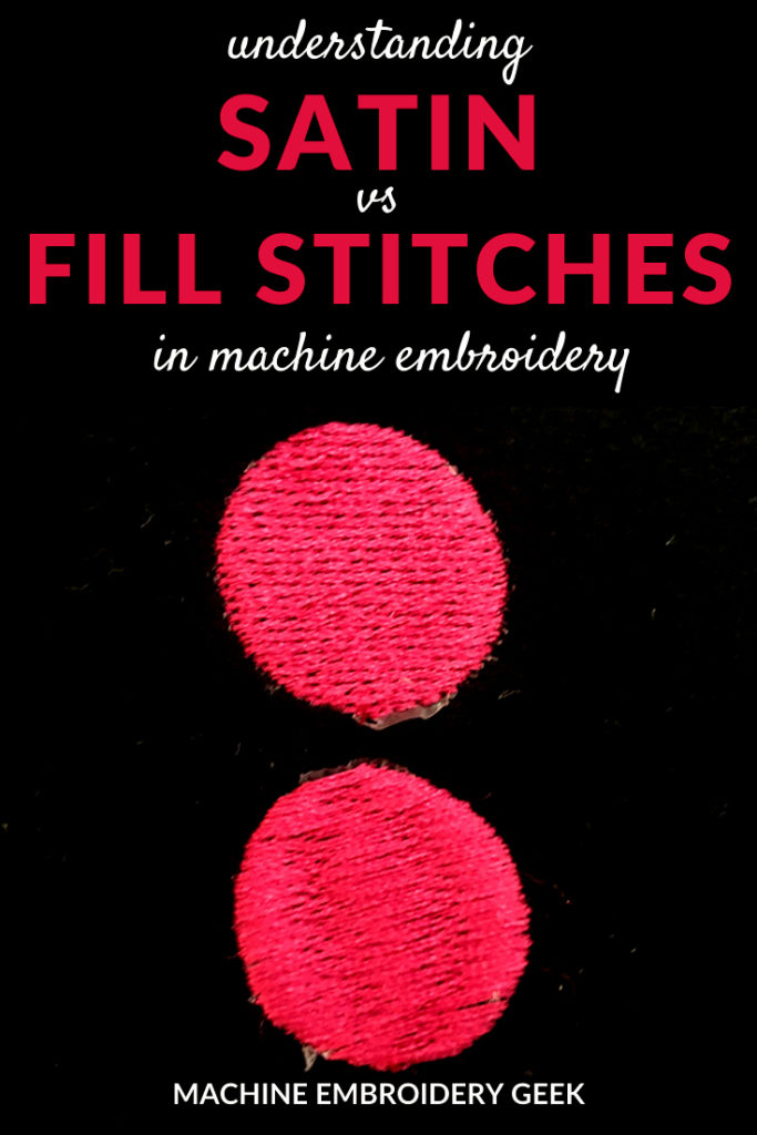 satin vs fill stitches in machine embroidery