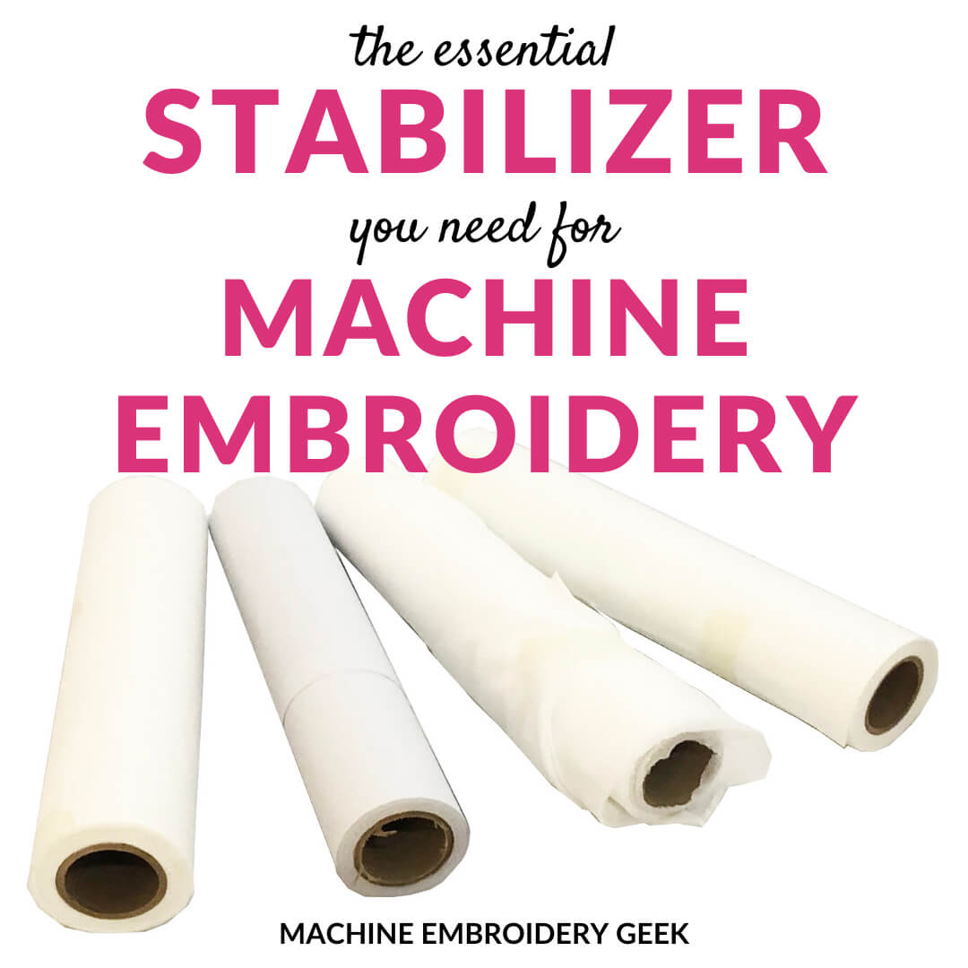 Stabilizer you need for machine embroidery