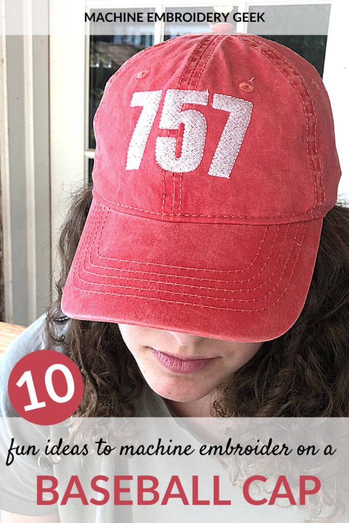 10 fun ideas to machine embroider on a baseball cap