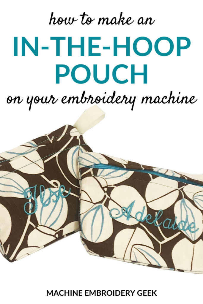 how to make an in-the-hoop pouch on your embroidery machine