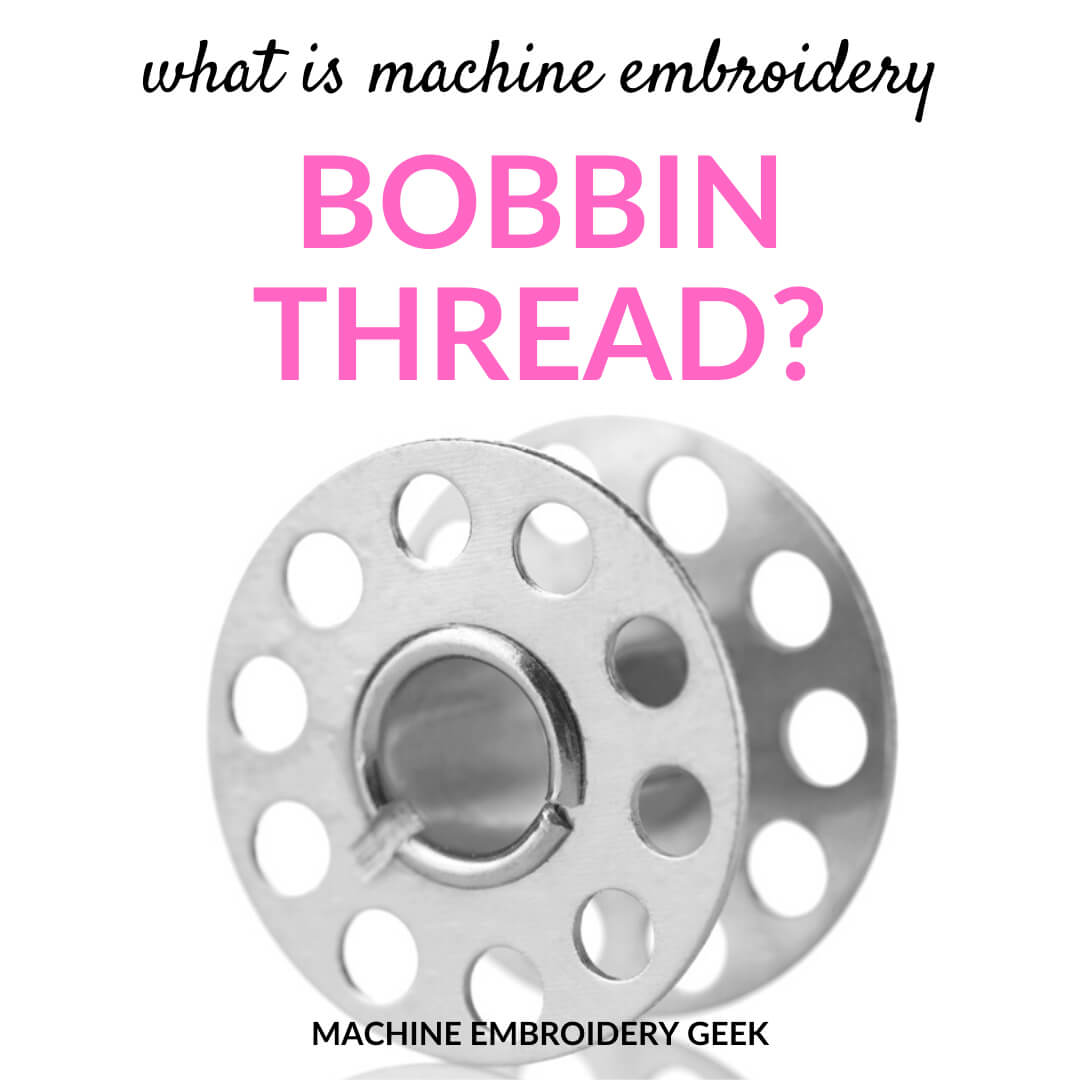 what is machine embroidery bobbin thread
