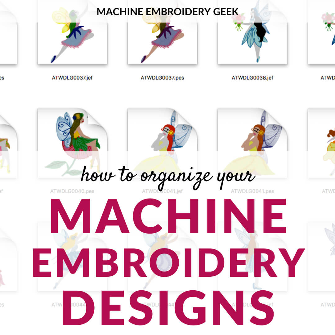 how to organize machine embroidery designs