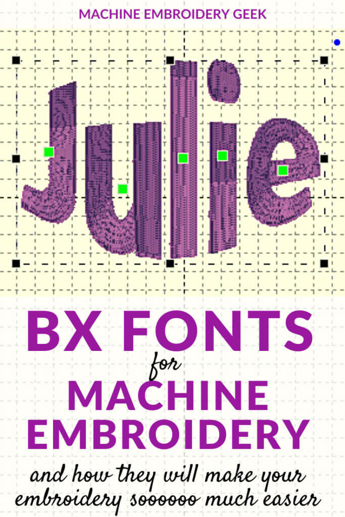 what are BX Fonts for machine embroidery