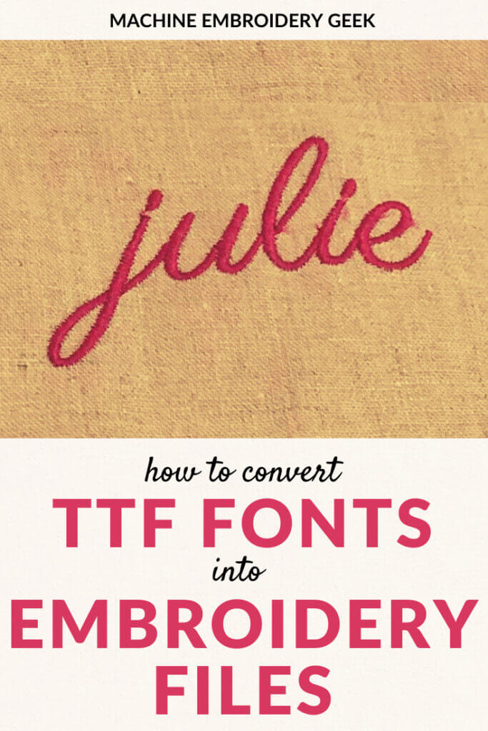 how to convert TTF files to embroidery