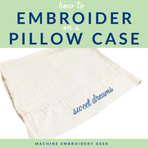 how to embroider on a pillow case