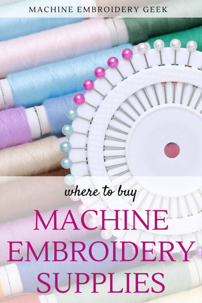where to buy machine embroidery supplies