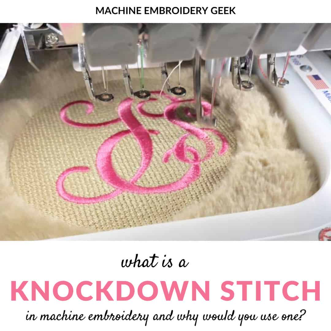 what is a knockdown stitch for machine embroidery