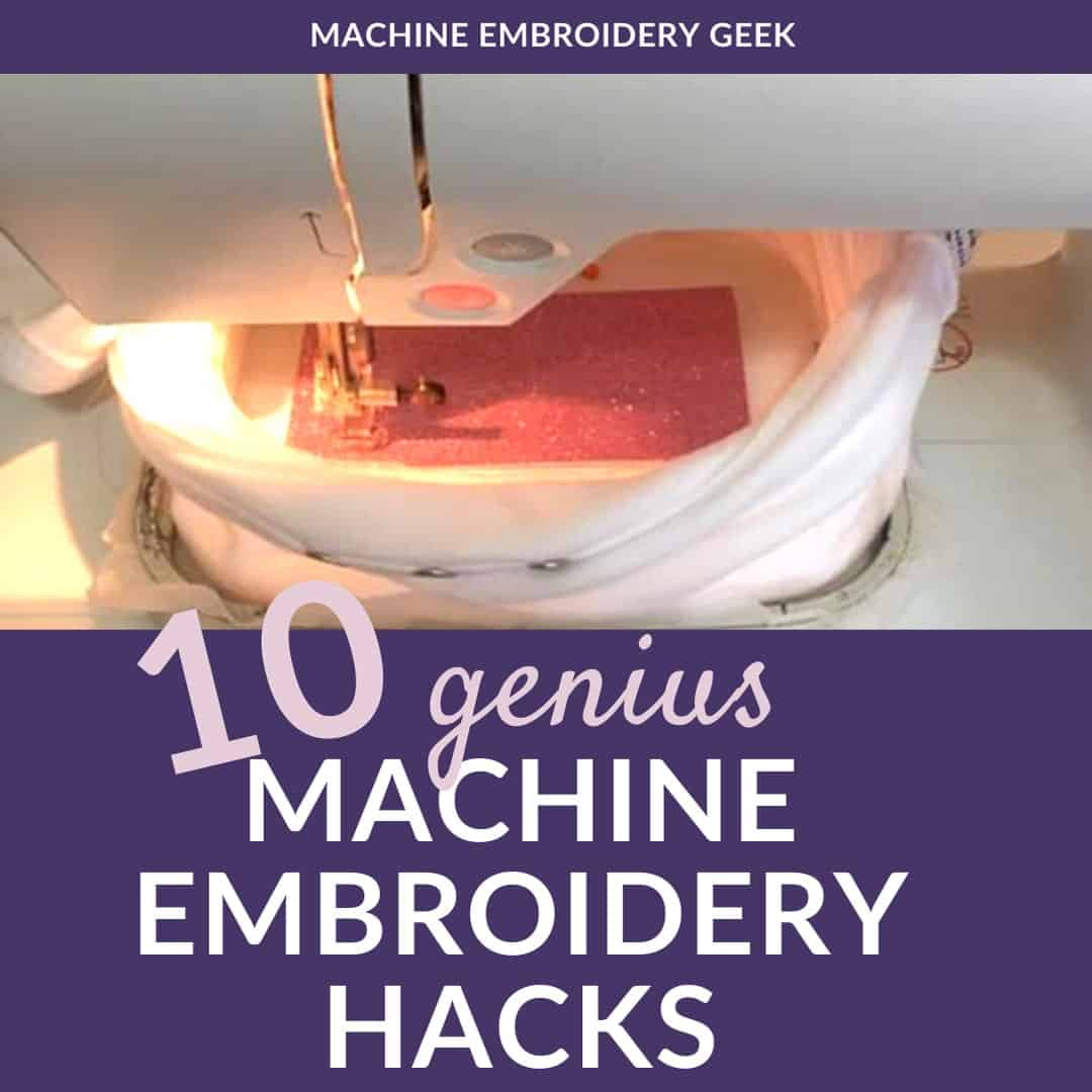 10 genius machine embroidery hacks