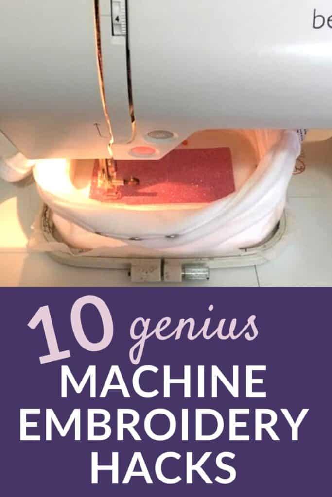 10 genius machine embroidery hacks
