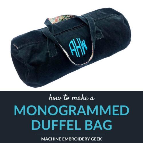 how to make a monogrammed duffel bag