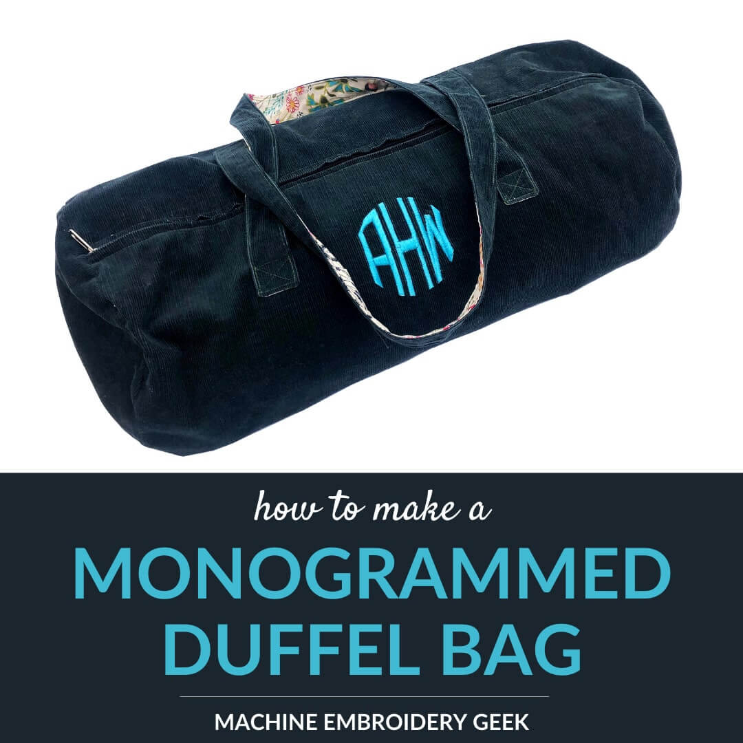 how to make a monogrammed duffel bag
