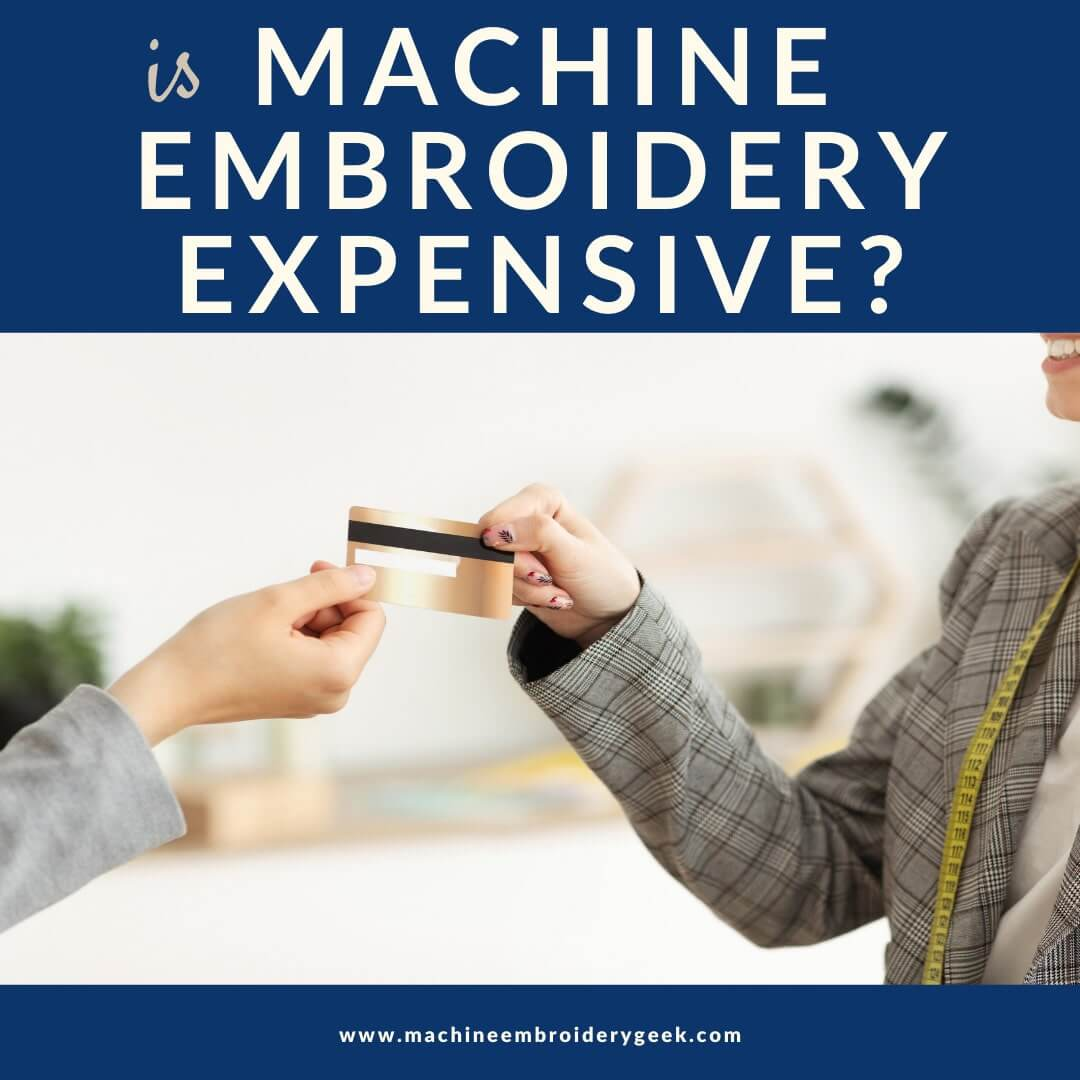 is machine embroidery expensive?