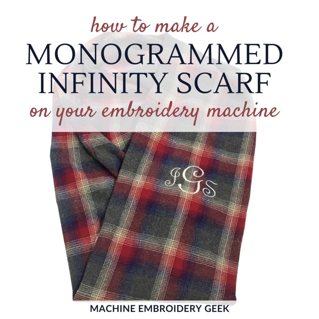 How to make a monogrammed infinity scarf