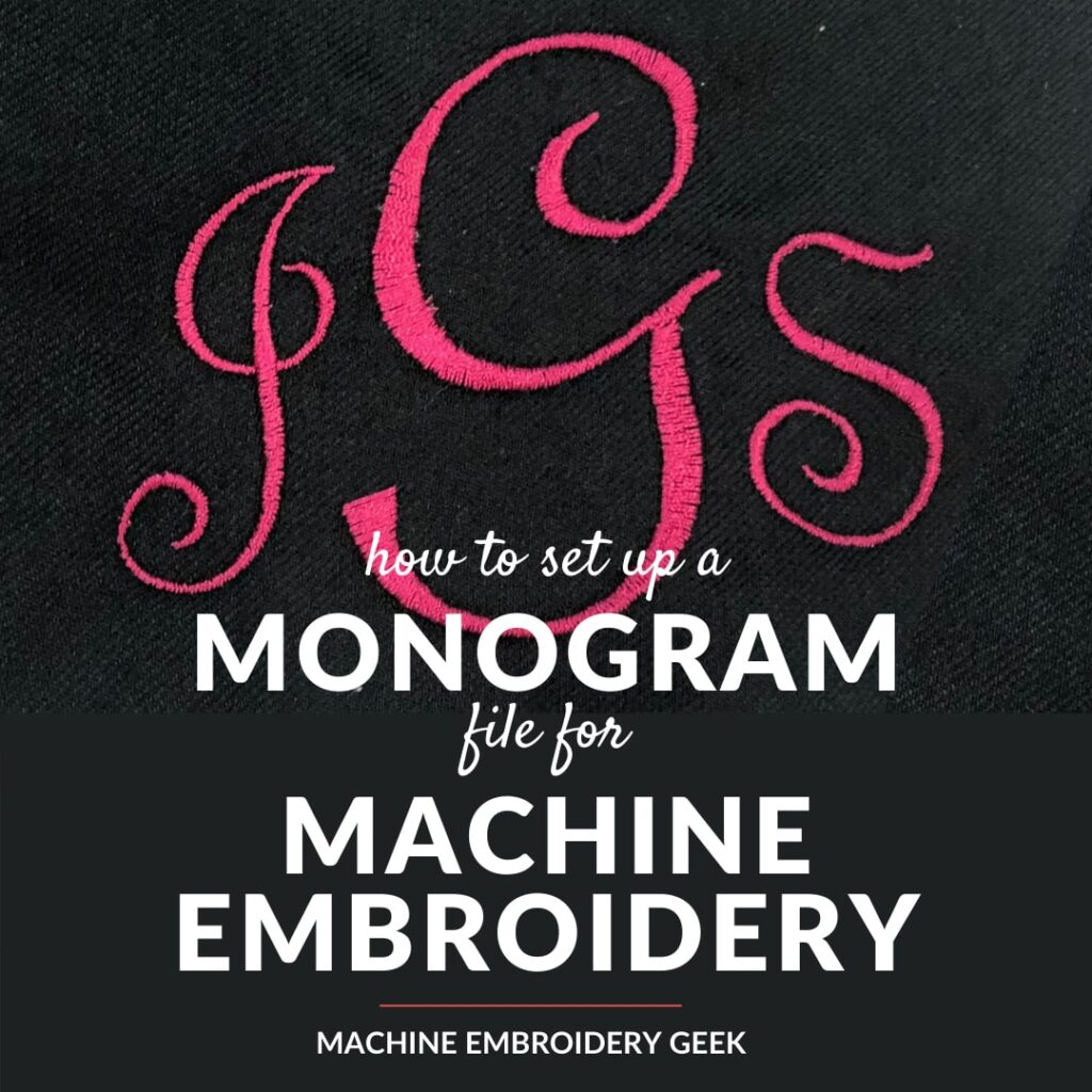 how to set up a monogram for machine embroidery