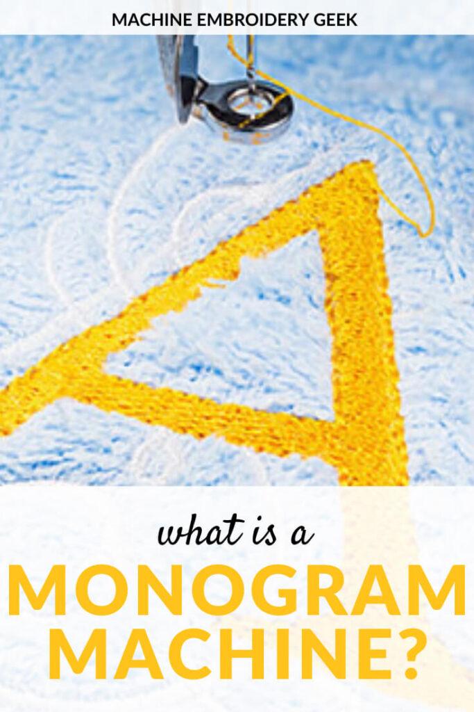 what is a monogram machine?