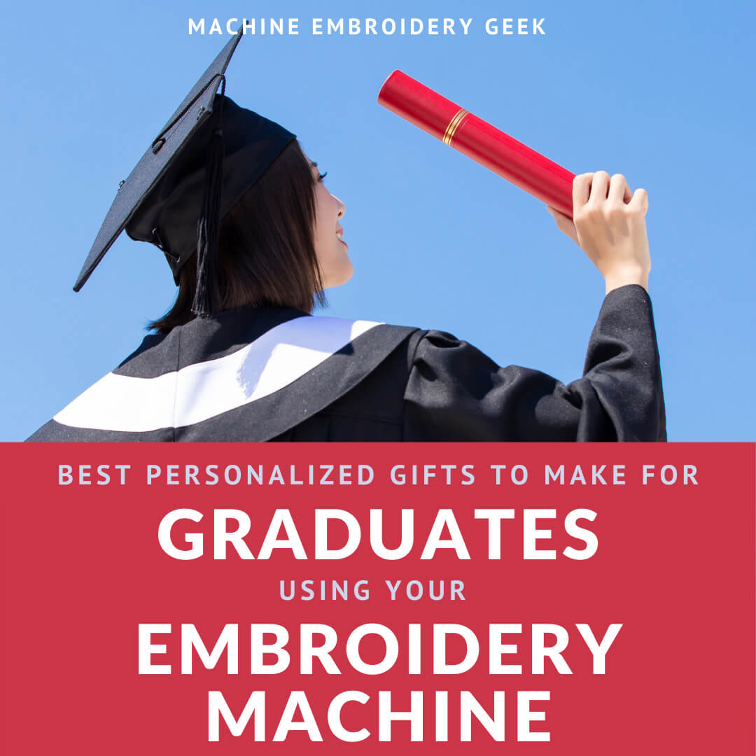 graduation gifts to make with your embroidery machine